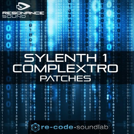 Re-Code: Sylenth1 Complextro Patches