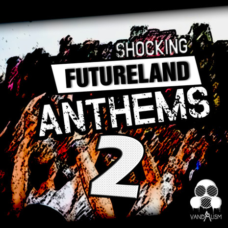Shocking Futureland Anthems 2