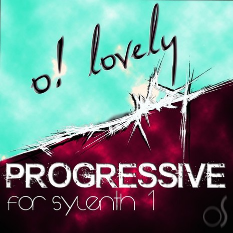 O! Lovely Progressive for Sylenth1