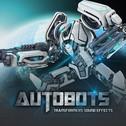 Autobots: Transformers Sound Effects