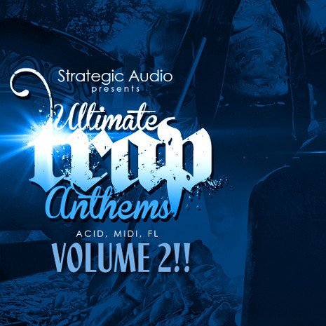 Ultimate Trap Anthems Vol 2