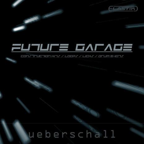 Ueberschall Future Garage