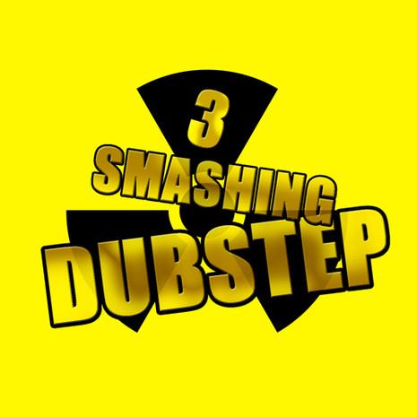Smashing Dubstep Vol 3