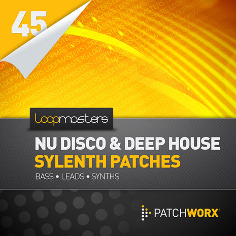 Patchworx 45: Nu Disco & Deep House For Sylenth