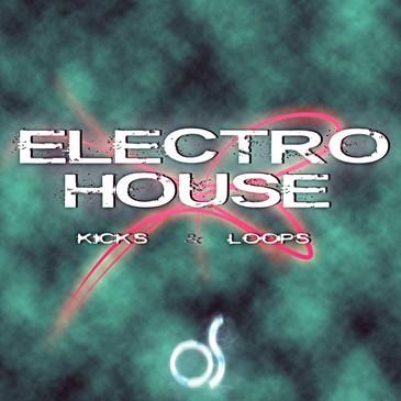 O! Electro House Kicks & Loops
