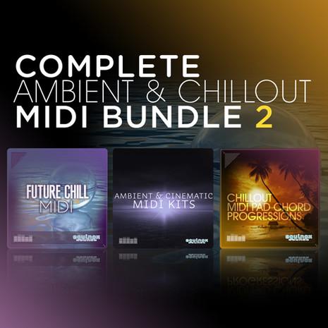 Complete Ambient & Chillout MIDI Bundle 2