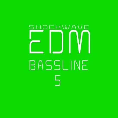 EDM Bassline Vol 5