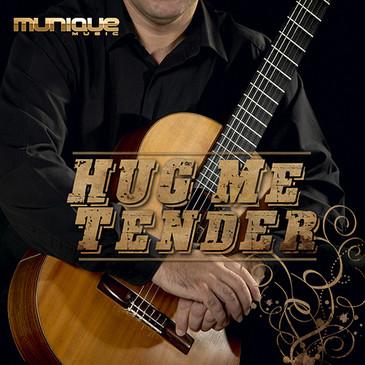 Hug Me Tender