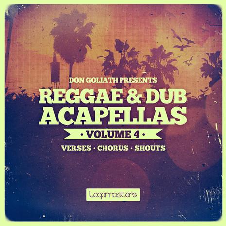 Don Goliath: Reggae & Dub Acapellas Vol 4