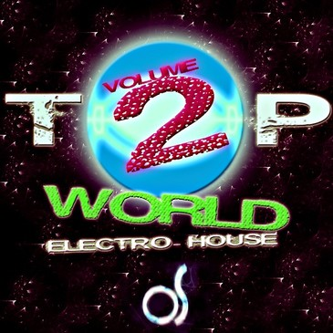 TO!p World Electro House Kits Vol 2