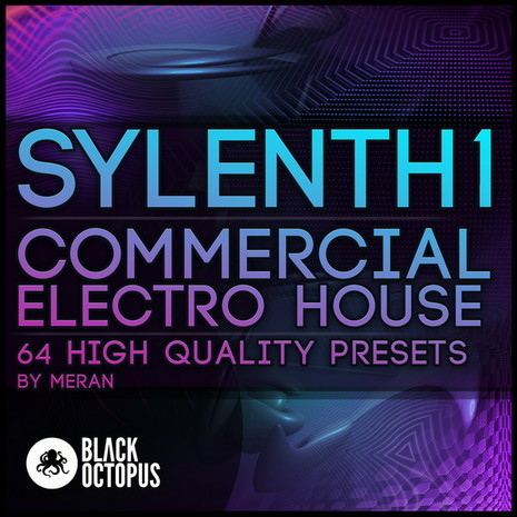 Commercial Electro House For Sylenth1