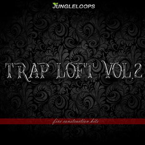 Trap Loft Vol 2