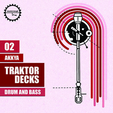Traktor Decks 02: Akkya Drum & Bass