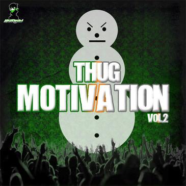 Thug Motivation Vol 2