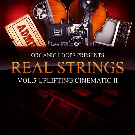 Real Strings Vol 5: Uplifting Cinematic Strings 2