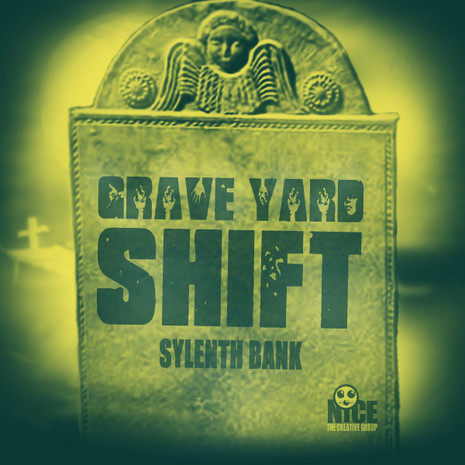 Grave Yard Shift For Sylenth