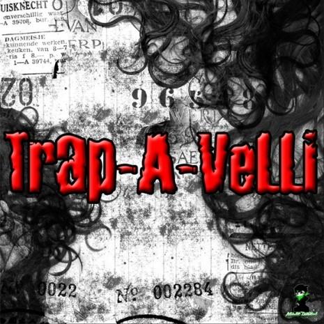 Trap-A-Velli