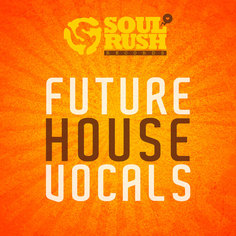 Future House Vocals