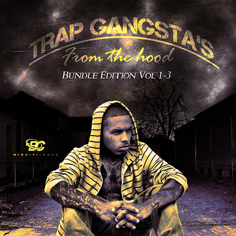 Trap Gangstas From The Hood Bundle (Vols 1-3)