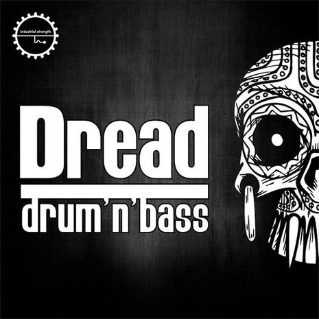 Dread: Drum & Bass