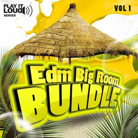 Play It Loud: Big Room Bundle Vol 1