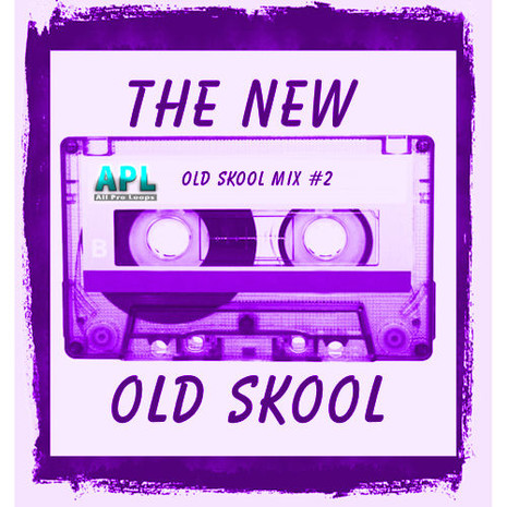 The New Old Skool 2