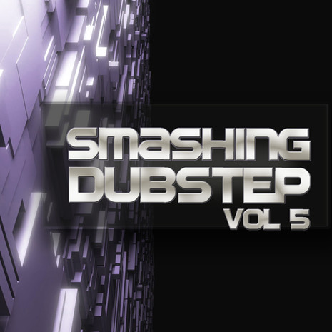 Smashing Dubstep Vol 5