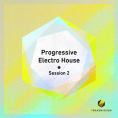 Progressive Electro House Session 2