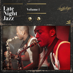 Late Night Jazz Vol 1
