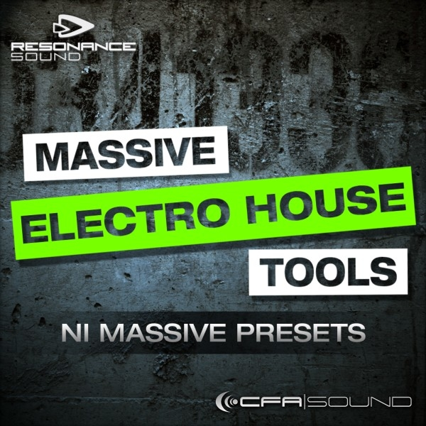 CFA-Sound: Massive Electro House Tools