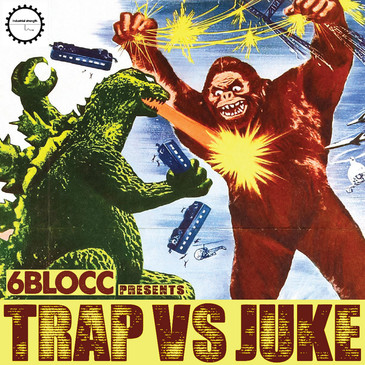 6Blocc: Trap vs Juke