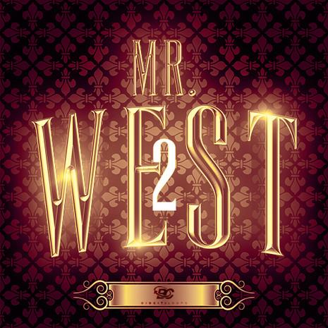 Mr. West 2