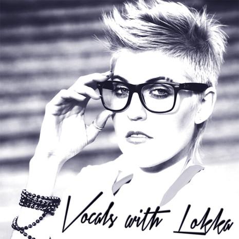 Vocals With Lokka