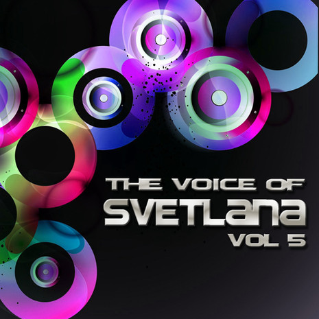 The Voice Of Svetlana Vol 5