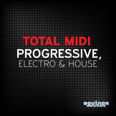 Total MIDI: Progressive, Electro & House