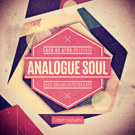 Lack Of Afro: Analogue Soul