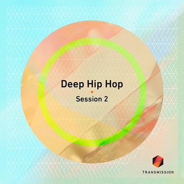 Deep Hip Hop Session 2