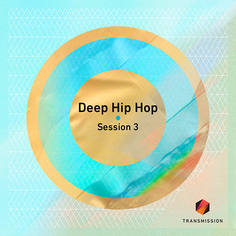 Deep Hip Hop Session 3