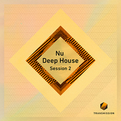 Nu Deep House Session 2