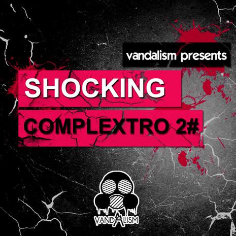 Shocking Complextro 2