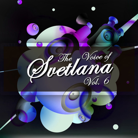 The Voice Of Svetlana Vol 6