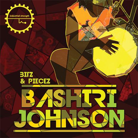 Bashiri Johnson: Bitz & Piecez