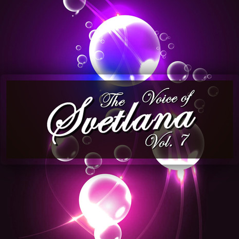 The Voice Of Svetlana Vol 7