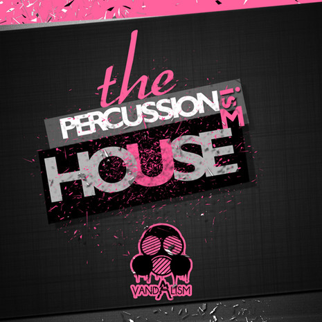 Percussionism: House