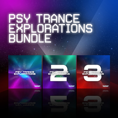 Psy Trance Explorations Bundle (Vols 1-3)