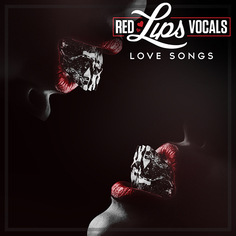 Red Lips Vocals: Love Songs