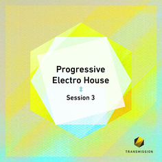 Progressive Electro House Session 3