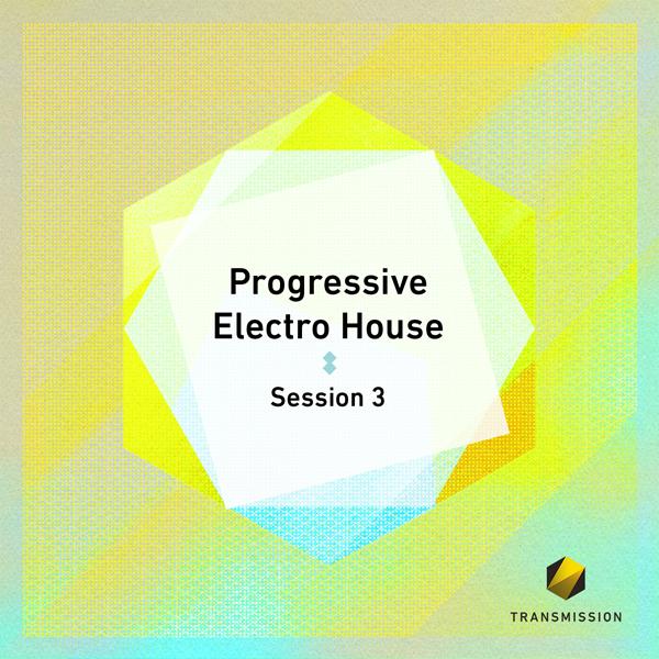 Progressive Electro House Session 3
