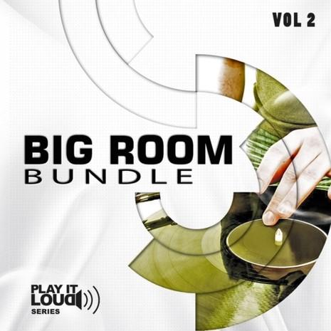 Play It Loud: Big Room Bundle Vol 2