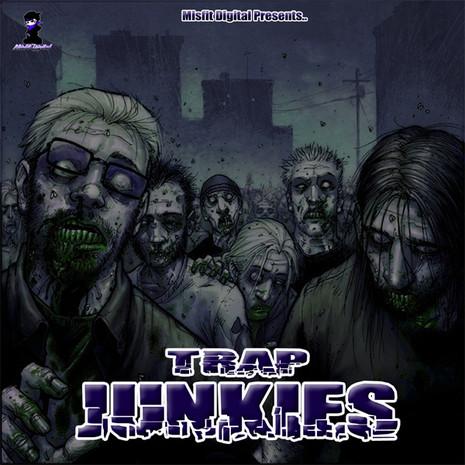 Trap Junkies